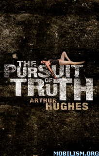 Download ebook The Pursuit of Truth by Arthur Hughes (.ePUB)