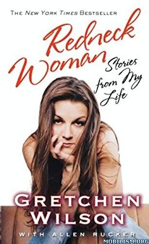 Download ebook Redneck Woman by Gretchen Wilson (.ePUB)