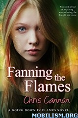 Download Fanning the Flames by Chris Cannon (.ePUB)