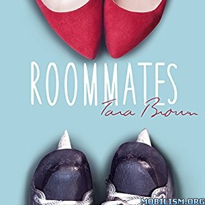 Download ebook Roommates by Tara Brown (.MP3)