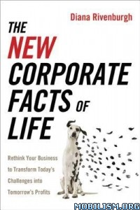 Download ebook The New Corporate Facts of Life by Diana Rivenburgh (.ePUB)