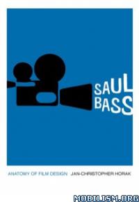 Download Saul Bass by Jan-Christopher Horak (.ePUB)