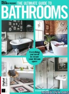 Real Homes Presents: The Ultimate Guide to Bathrooms 2019