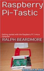 Download Raspberry Pi-Tastic by Ralph Beardmore (.ePUB)