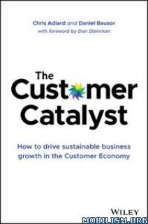 The Customer Catalyst by Chris Adlard