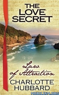 Download ebook Law of Attraction by Charlotte Hubbard (.ePUB)(.MOBI)