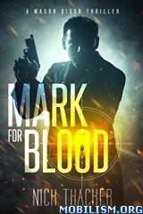 Download ebook Mark for Blood by Nick Thacker (.ePUB)