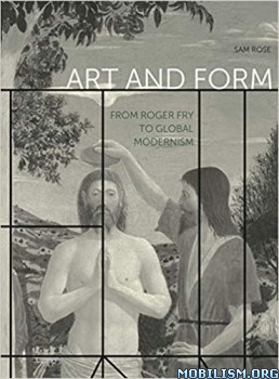 Art and Form by Sam Rose