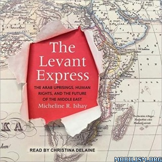 The Levant Express by Micheline R. Ishay