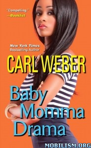Download Baby Momma Drama by Carl Weber (.ePUB) (.MOBI)