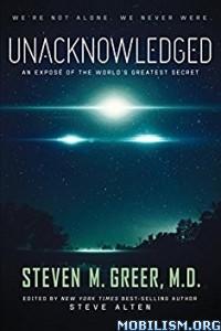 Download ebook Unacknowledged by Steven M. Greer (.ePUB)