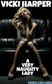 Download ebook A Very Naughty Lady by Vicki Harper (.ePUB) (.MOBI)