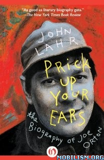Download Prick Up Your Ears by John Lahr (.ePUB)+