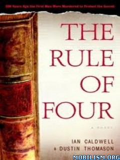 Fiction • The Rule of Four by I. Caldwell & D. Thomason (.ePUB)(.MOBI)
