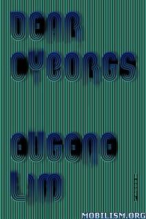Download Dear Cyborgs by Eugene Lim (.ePUB)