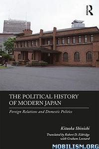 The Political History of Modern Japan by Kitaoka Shinich