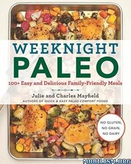 Download Weeknight Paleo by Julie Mayfield (.ePUB)