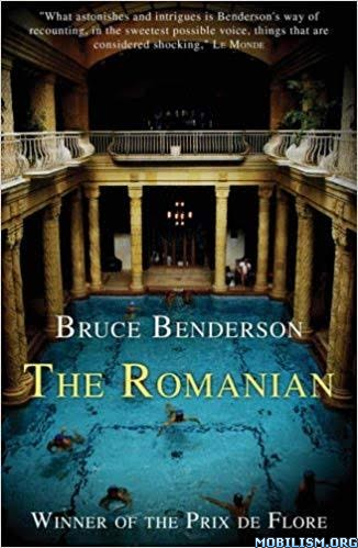 The Romanian by Bruce Benderson