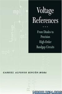 Download ebook Voltage References by Gabriel Alfonso Rincon-Mora (.PDF)