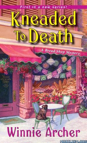 Download Kneaded to Death by Winnie Archer (.ePUB)