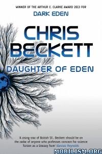 Download ebook Daughter of Eden by Chris Beckett (.ePUB)