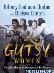 The Book of Gutsy Women by Hillary Rodham Clinton+