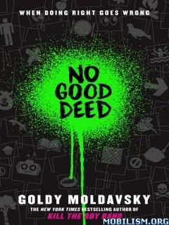 Download ebook No Good Deed by Goldy Moldavsky (.ePUB)
