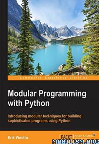 Download ebook Modular Programming with Python by Erik Westra (.ePUB)