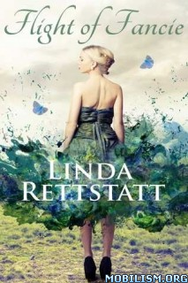 Download ebook Flight Of Fancie by Linda Rettstatt (.ePUB)(.MOBI)