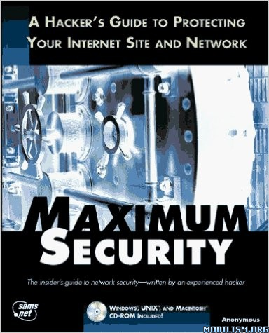 Download Maximum Security: A Hacker's Guide by Anonymous (.PDF)