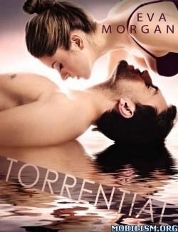 Download Torrential by Eva Morgan (.ePUB) (.MOBI)