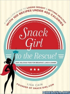 Download Snack Girl to the Rescue! by Lisa Cain (.ePUB)