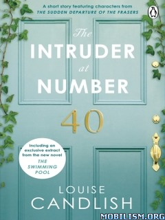 Download ebook The Intruder at Number 40 by Louise Candlish (.ePUB)