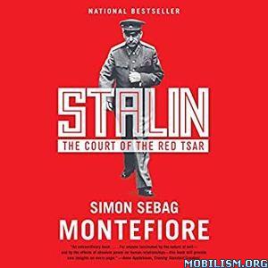 Stalin: The Court of the Red Tsar by Simon Sebag Montefiore (.M4B)