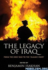 Download ebook Legacy of Iraq by Benjamin Isakhan (.PDF)