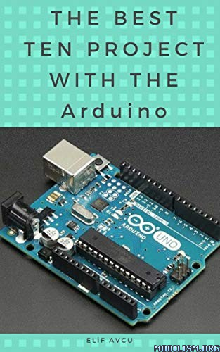The Best Ten Project With The Arduino by Elif Avcu