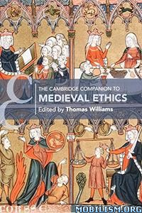 Companion to Medieval Ethics by Thomas Williams