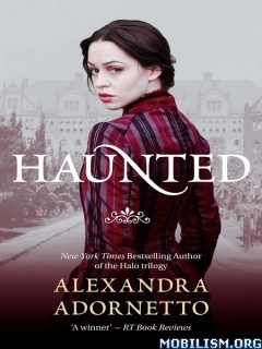 Download ebook Haunted by Alexandra Adornetto (.ePUB)