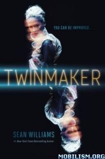 Download ebook Twinmaker series by Sean Williams (.ePUB)