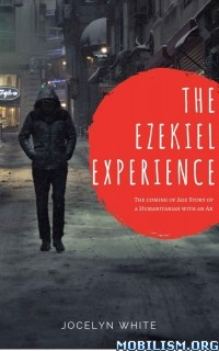 Download ebook The Ezekiel Experience by Jocelyn White (.ePUB)(.MOBI)