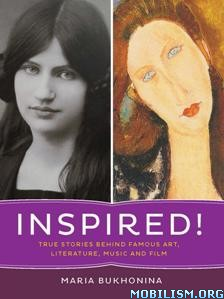 Download Inspired! True Stories by Maria Bukhonina (.PDF)