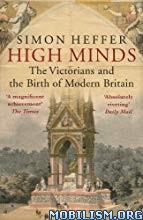 High Minds by Simon Heffer