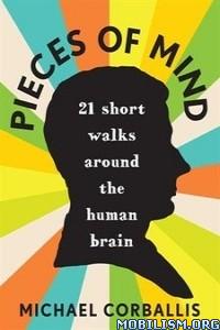 Download ebook Pieces of Mind by Michael Corballis (.ePUB)