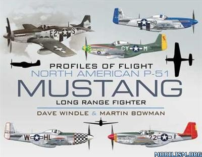 Download P-51 Mustang by Dave Windle, Martin Bowman (.ePUB)