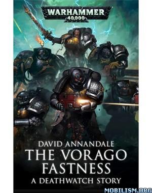 Download The Vorago Fastness by David Annandale (.ePUB)