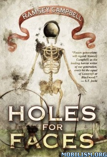 Download ebook Holes for Faces by Ramsey Campbell (.ePUB)