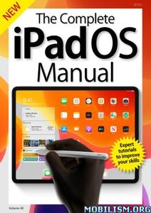 The Complete iPad Pro Manual – Vol. 40, 2019