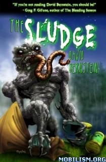 Download ebook The Sludge by David Bernstein (.ePUB)