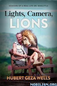 Lights, Camera, Lions by Hubert Geza Wells