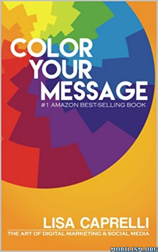 Color Your Message by Lisa Caprelli